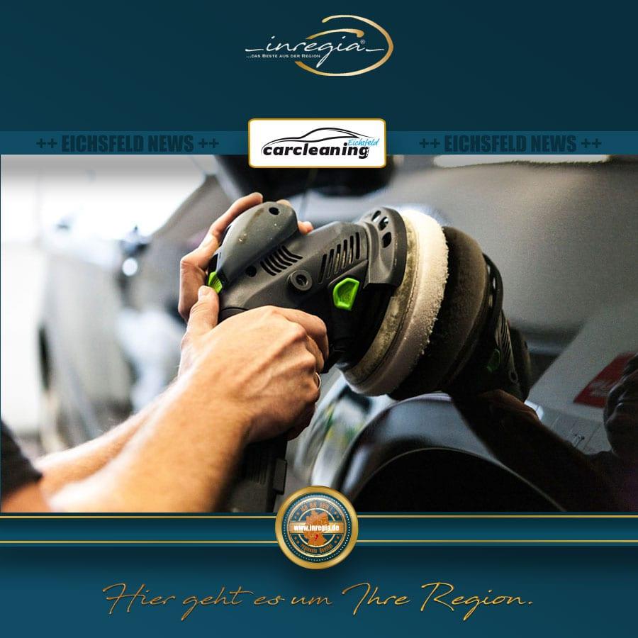 carcleaning eichsfeld fahrzeugaufbereitung lackpflege fahrzeugpflege lackversiegelung Autoreinigung